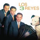 Los Tres Reyes/Los Tres Reyes