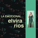 La Emocional Elvira Ríos/Elvira Rios