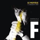 Le Nuvole - Il concerto 1991/Fabrizio De Andrè
