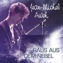Raus aus dem Nebel/Jean-Michel Aweh