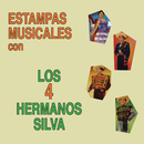 Estampas Musicales Los Cuatro Hermanos Silva/Los Cuatro Hermanos Silva