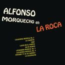 Morquecho en la Roca/Alfonso Morquecho