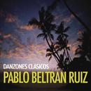 Danzones Clásicos/Pablo Beltrán Ruiz