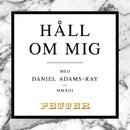 Håll om mig/Petter & Daniel Adams-Ray