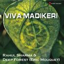 Viva Madikeri/Rahul Sharma & Deep Forest