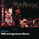 Alegre Navidad Con Morquecho/Alfonso Morquecho