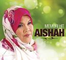 Memori Hit Aishah/Aishah