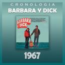 Bárbara y Dick Cronología - Bárbara y Dick (1967)/Barbara Y Dick
