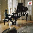 Bach/Busoni; Mendelssohn; Schubert/Liszt - Songs Without Words/Murray Perahia