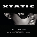 Hit 'em Up feat.AKA,Priddy Ugly/Xtatic