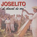 El Chaval de Oro/Joselito