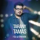 Túl az érveken/Tamás Tarány