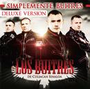 Simplemente Buitres (Deluxe Edition)/Los Buitres De Culiacán Sinaloa