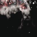 Dead Sara/Dead Sara