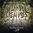 Beautiful Creatures/thenewno2
