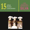 15 Años, 15 Países, 15 Canciones/Los Cuatro Hermanos Silva
