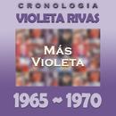Violeta Rivas Cronología - Más Violeta (1965 - 1970)/Violeta Rivas