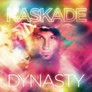 Dynasty (Extended Versions)/Kaskade