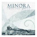 Into The Ocean/Minora