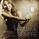 Habítame Siempre/Thalía