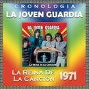 La Joven Guardia Cronología - La Reina de la Canción (1971)/La Joven Guardia