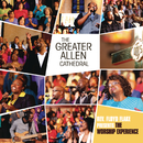 Rev. Floyd Flake presents The Worship Experience/The Greater Allen Cathedral