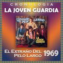 La Joven Guardia Cronología - El Extraño del Pelo Largo (1969)/La Joven Guardia