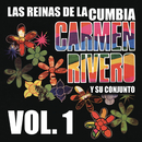 Las Reinas de la Cumbia - Volumen Uno/Carmen Rivero Y Su Conjunto