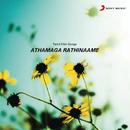 Athamaga Rathinaame (Original Motion Picture Soundtrack)/Gangai Amaren
