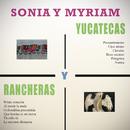 Yucatecas y Rancheras/Sonia y Myriam