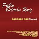 Bailando con Vanart/Pablo Beltrán Ruiz