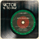 """Fiesta Mexicana/Victor """"El Tío Piña"""""""
