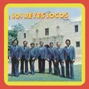Los Reyes Locos/Los Reyes Locos
