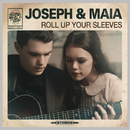 Roll Up Your Sleeves/Joseph & Maia