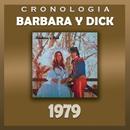 Bárbara y Dick Cronología - Bárbara y Dick (1979)/Barbara Y Dick