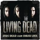 The Living Dead EP/Zeds Dead & Omar LinX