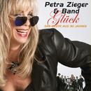 Glück: Das Beste aus 30 Jahren/Petra Zieger & Band