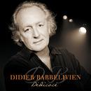 Dédicacé/Didier Barbelivien