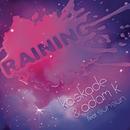 Raining (feat. Sunsun) feat.SunSun/Kaskade