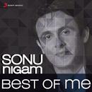 Sonu Nigam: Best of Me/Sonu Nigam