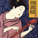 Japanese Melodies (Remastered)/Yo-Yo Ma