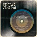 Oye Morena Cómo Canta Edgar y Los Yari/Edgar y Los Yari