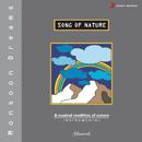 Song of Nature - Monsoon Dreams/Prof. Mohini Mohan Patnaik