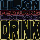Drink (feat. LMFAO)/Lil Jon