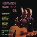 Perfume de Gardenia/Hermanos Martínez Gil