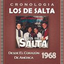 Los de Salta Cronología - Desde el Corazón de América (1968)/Los De Salta