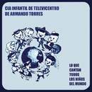 Lo Que Cantan Todos los Niños del Mundo/Cia Infantil de Televicentro de Armando Torres