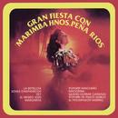 Gran Fiesta Con Marimba Hermanos Peña Ríos/Marimba Hermanos Peña Ríos