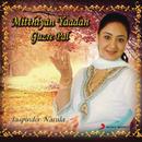 Mitthiyan Yaadan Guzre Pal/Jaspinder Narula