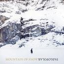 Mountain Of Snow/Pablopolar